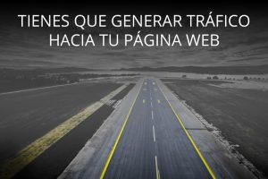 Generar tráfico hacia tu página web